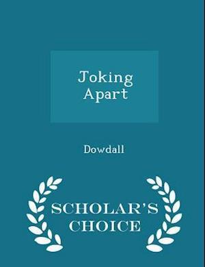 Joking Apart - Scholar's Choice Edition