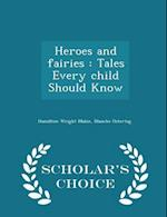 Heroes and Fairies af Blanche Ostertag, Hamilton Wright Mabie