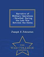 Narrative of Military Operations af Joseph E. Johnston