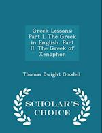 Greek Lessons af Thomas Dwight Goodell