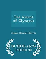 The Ascent of Olympus - Scholar's Choice Edition