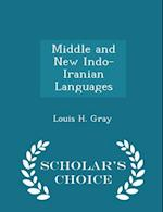 Middle and New Indo-Iranian Languages - Scholar's Choice Edition af Louis H. Gray