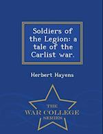 Soldiers of the Legion af Herbert Hayens