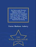 The Thirty-Sixth Wisconsin Volunteer Infantry ... an Authentic Record of the Regiment from Its Organization to Its Muster Out. a Complete Roster of It af James Madison Aubery