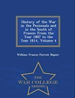 History of the War in the Peninsula and in the South of France: From the Year 1807 to the Year 1814, Volume 4 - War College Series