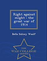 Right Against Might af Bella Sidney Woolf