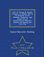 Life of George R. Smith, Founder of Sedalia, Mo af Samuel Bannister Harding