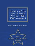 History of the War in South Africa, 1899-1902 Volume 4 - War College Series