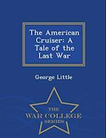 The American Cruiser af George Little
