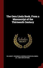 The Oera Linda Book, From a Manuscript of the Thirteenth Century