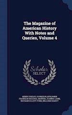 The Magazine of American History With Notes and Queries, Volume 4