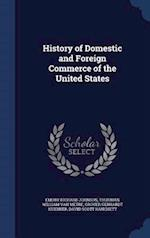 History of Domestic and Foreign Commerce of the United States af Emory Richard Johnson, Thurman William Van Metre, Grover Gerhardt Huebner