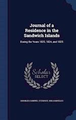 Journal of a Residence in the Sandwich Islands: During the Years 1823, 1824, and 1825