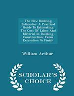 The New Building Estimator af William Arthur