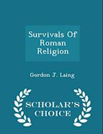 Survivals Of Roman Religion - Scholar's Choice Edition