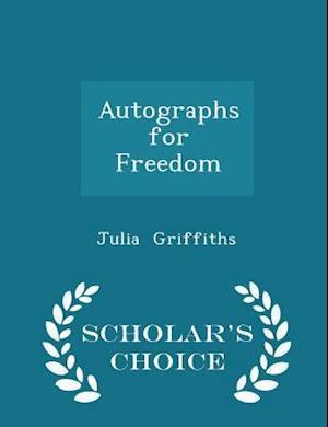 Autographs for Freedom - Scholar's Choice Edition