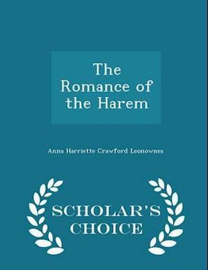 The Romance of the Harem - Scholar's Choice Edition