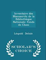 Inventaire Des Manuscrits de La Bibliotheque Nationale af Leopold Delisle