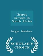 Secret Service in South Africa - Scholar's Choice Edition af Douglas Blackburn