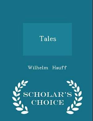 Tales - Scholar's Choice Edition