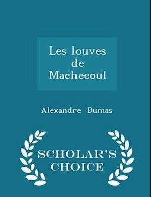 Les louves de Machecoul - Scholar's Choice Edition