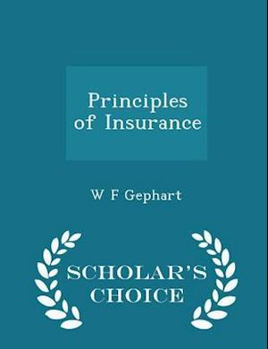Principles of Insurance - Scholar's Choice Edition