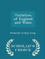 Visitation of England and Wales - Scholar's Choice Edition