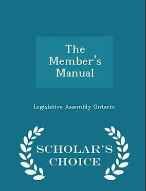 The Member's Manual - Scholar's Choice Edition