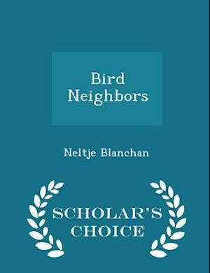 Bird Neighbors - Scholar's Choice Edition