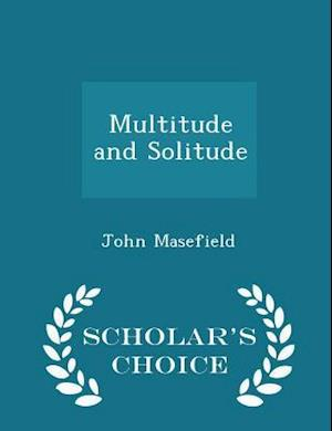 Multitude and Solitude - Scholar's Choice Edition