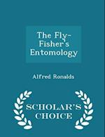 The Fly-Fisher's Entomology - Scholar's Choice Edition
