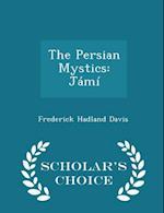 The Persian Mystics af Frederick Hadland Davis