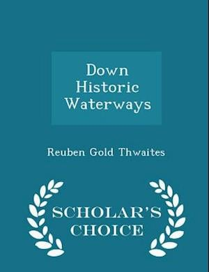 Down Historic Waterways - Scholar's Choice Edition
