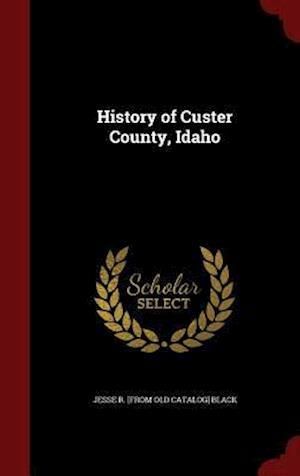 History of Custer County, Idaho