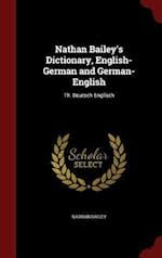 Nathan Bailey's Dictionary, English-German and German-English: Th. Deutsch-Englisch