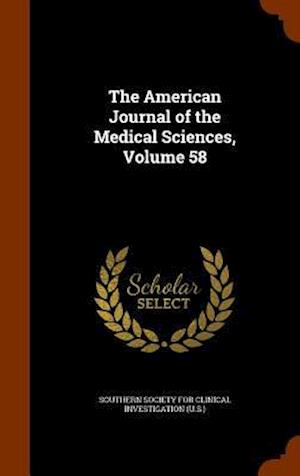 The American Journal of the Medical Sciences, Volume 58