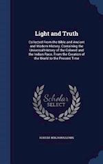 Light and Truth af Robert Benjamin Lewis