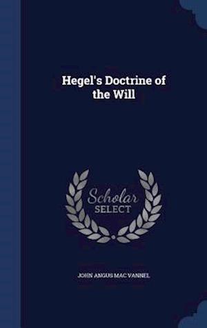 Hegel's Doctrine of the Will