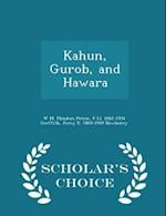 Kahun, Gurob, and Hawara - Scholar's Choice Edition