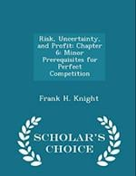 Risk, Uncertainty, and Profit
