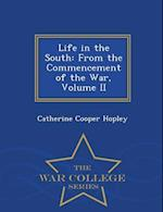 Life in the South af Catherine Cooper Hopley