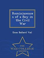 Reminiscences of a Boy in the Civil War - War College Series