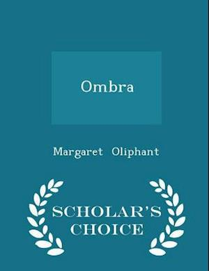 Ombra - Scholar's Choice Edition