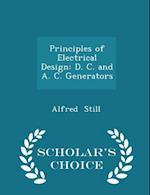 Principles of Electrical Design af Alfred Still