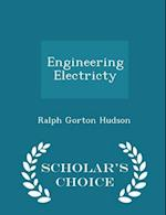 Engineering Electricty - Scholar's Choice Edition