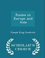 Russia in Europe and Asia - Scholar's Choice Edition af Joseph King Goodrich