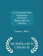 La Comedie Des Animaux af Joseph Mery