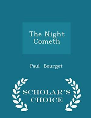 The Night Cometh - Scholar's Choice Edition