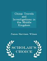 China af James Harrison Wilson