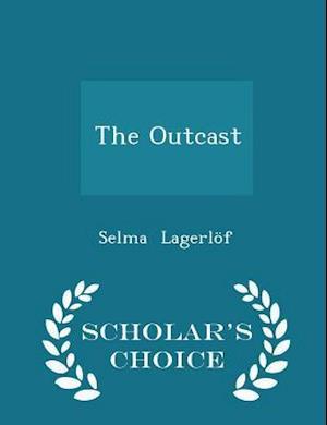 The Outcast - Scholar's Choice Edition